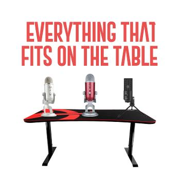 Everything That Fits on the Table