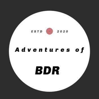 Adventures of BDR