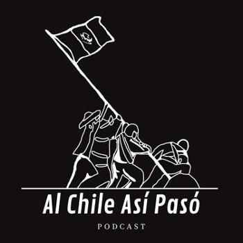 Al Chile Así Pasó