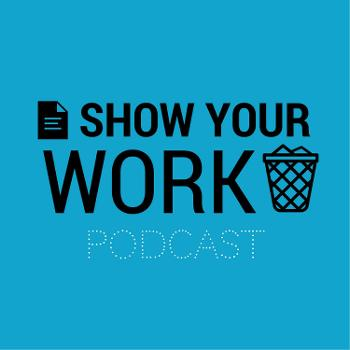 FEAR NO LIT presents: Show Your Work
