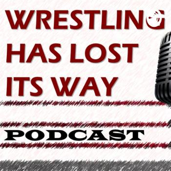 Wrestling has lost its Way!