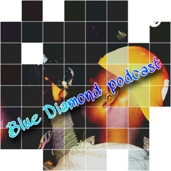 BLUE DIAMOND PODCAST