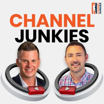 Channel Junkies Podcast