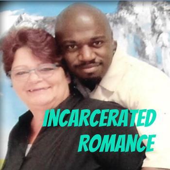 Incarcerated Romance