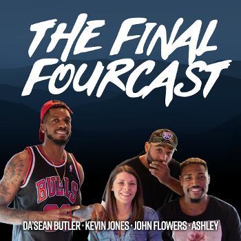 The Final Fourcast - WVU Basketball & Everything Else