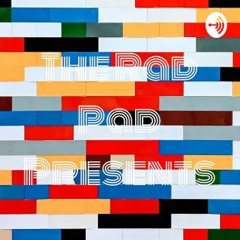 The Rad Pad Presents