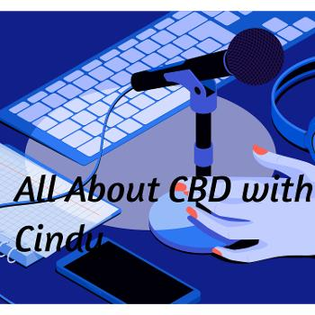 All About CBD with Cindy