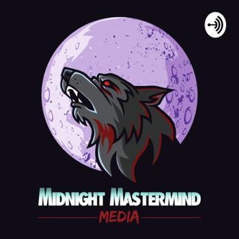 The MidnightMasterMind Podcast