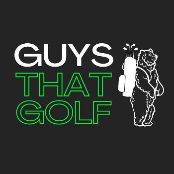 Guys That Golf