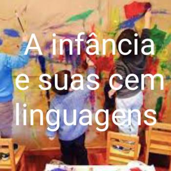 A Infância e Suas Cem Linguagens
