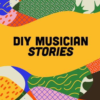 DIY Musician Stories