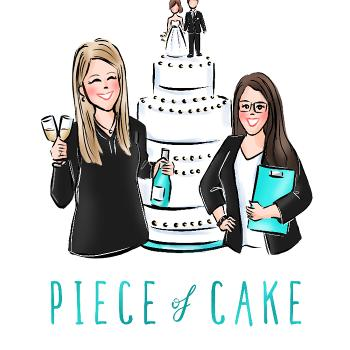 Piece of Cake Podcast: A Detailed Guide to Wedding Planning