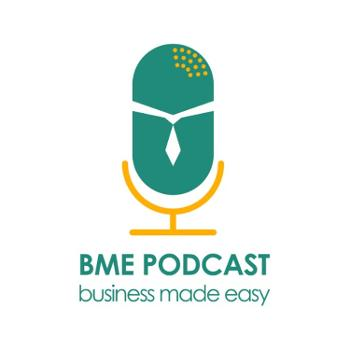 BME Podcast   Business Made Easy