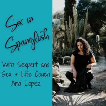 Sex in Spanglish