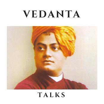Vedanta Talks