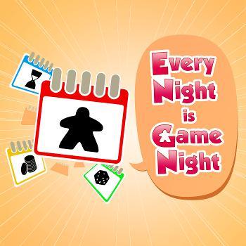 Every Night is Game Night