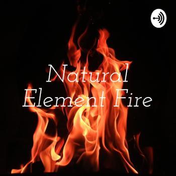 Natural Element Fire