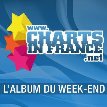 Charts in France.net - L'album du week-end