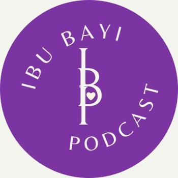 Ibu Bayi Podcast