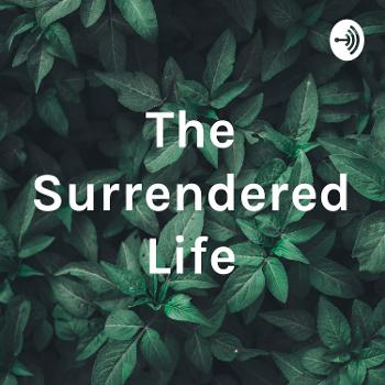 The Surrendered Life