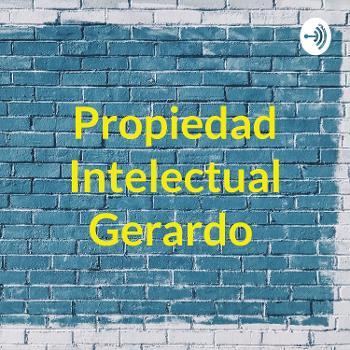 Propiedad Intelectual Gerardo