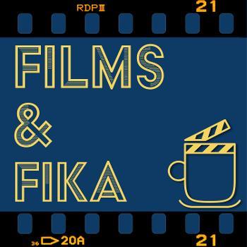 Films & Fika