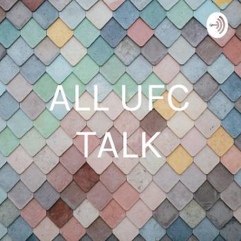 ALL UFC TALK
