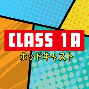 Class 1A: A My Hero Academia Podcast