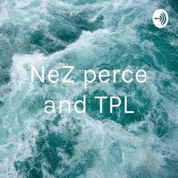 NeZ perce and TPL