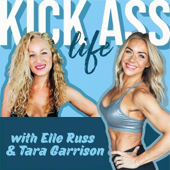 Kick Ass Life