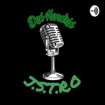 Dex ? J.S.T.R.O Podcast