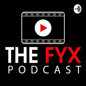 The Fyx Podcast