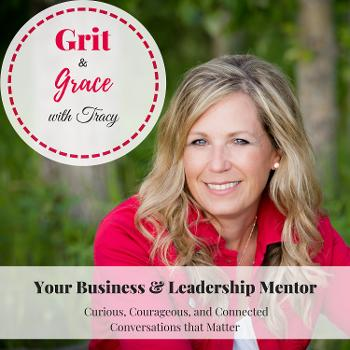 Grit and Grace with Tracy
