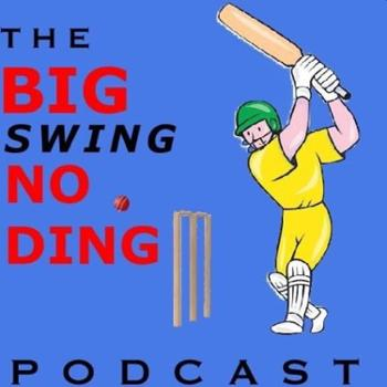 The Big Swing No Ding Podcast