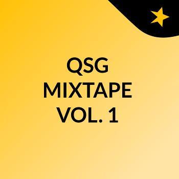 QSG MIXTAPE VOL. 1