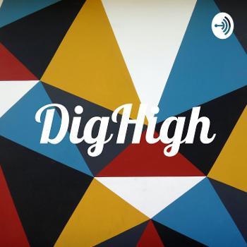 DigHigh