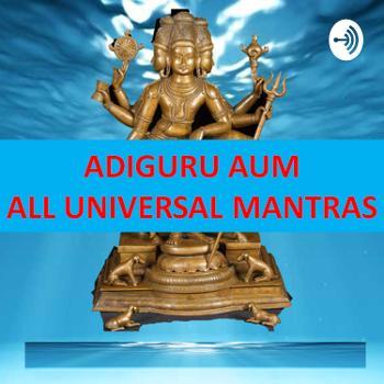 AdiGuru AUM - All Universal Mantras