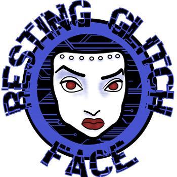 Resting Glitch Face