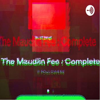 The Maudlin Fee - Behind the Music