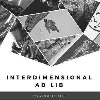 Interdimensional Ad Lib