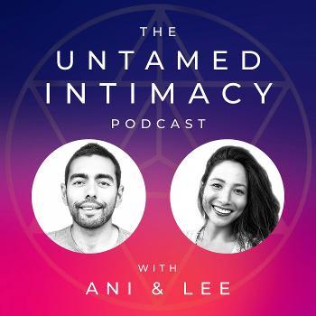 Untamed Intimacy