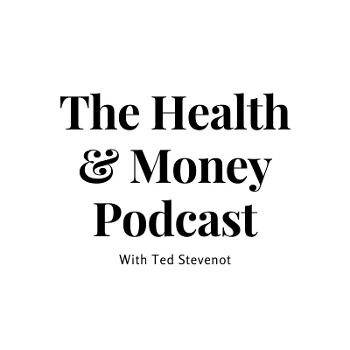Health and Money Podcast