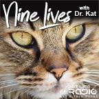 Nine Lives with Dr. Kat - Cat podcasts for cat lovers on Pet Life Radio (PetLifeRadio.com)