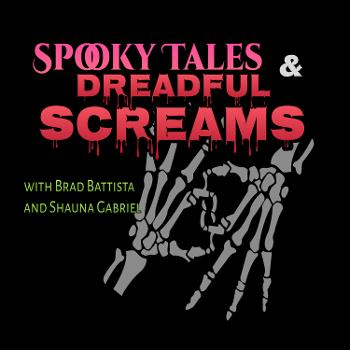 Spooky Tales & Dreadful Screams