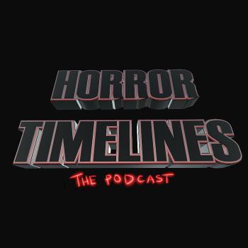Horror Timelines