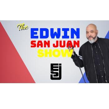 The Edwin San Juan Show