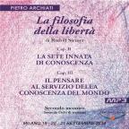 La Filosofia della Libertà di Rudolf Steiner - 2° Ciclo - 2° Seminario - Milano, dal 19 al 21 settembre 2014