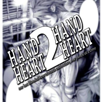 Hand to Hand, Heart to Heart!