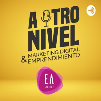 A otro nivel: Marketing Digital y emprendimiento