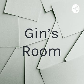 Gin's Room